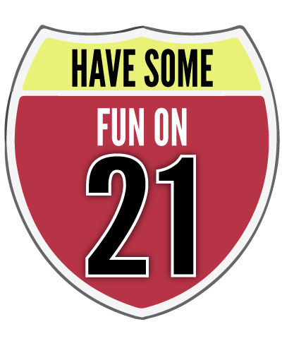 Have some fun on 21 badge - Missouri Vacations